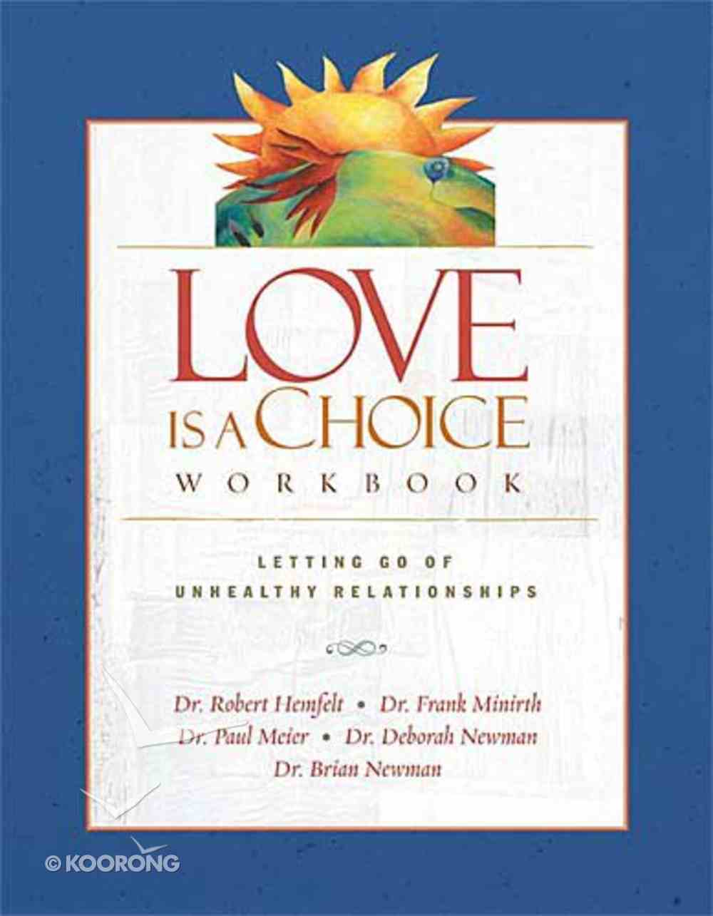 Love is a Choice (Workbook 2004) Paperback