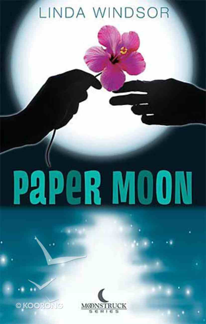 Paper Moon (#01 in Moonstruck Series) Paperback