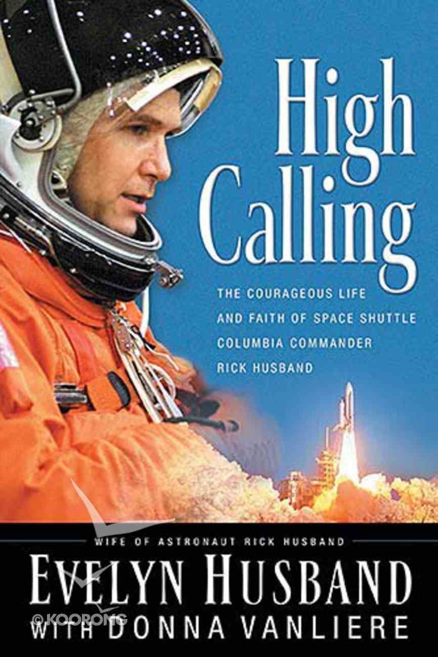 High Calling Paperback