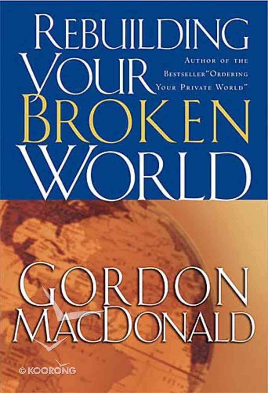 Rebuilding Your Broken World Paperback