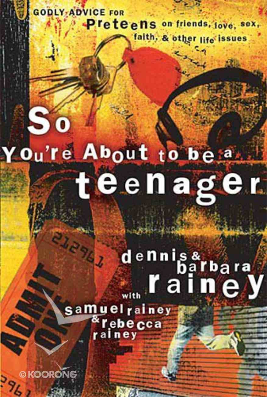 So You're About to Be a Teenager Paperback