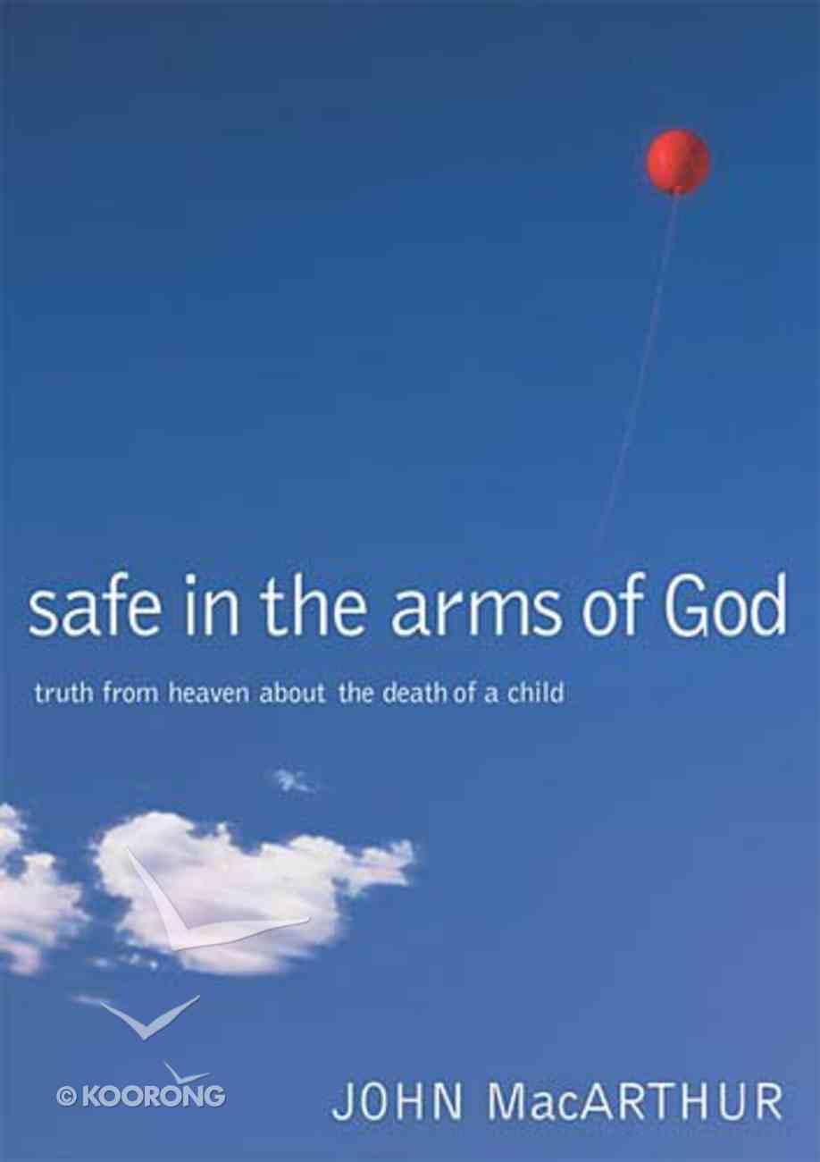 Safe in the Arms of God Hardback