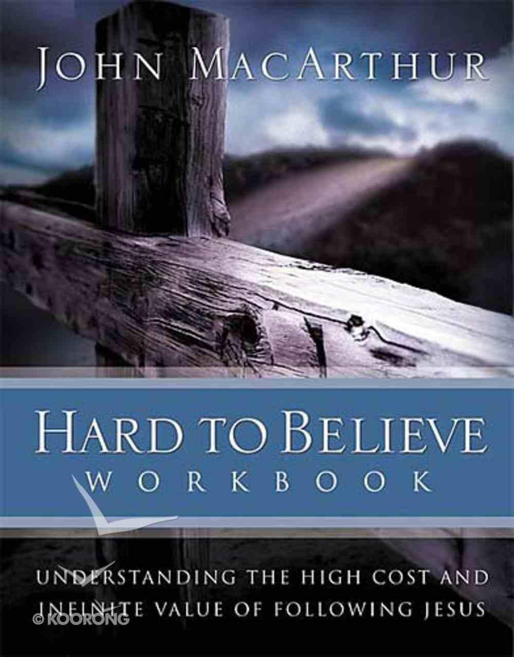 Hard to Believe (Workbook) Paperback