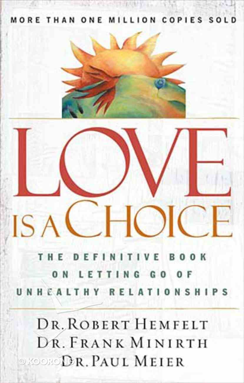 Love is a Choice Paperback