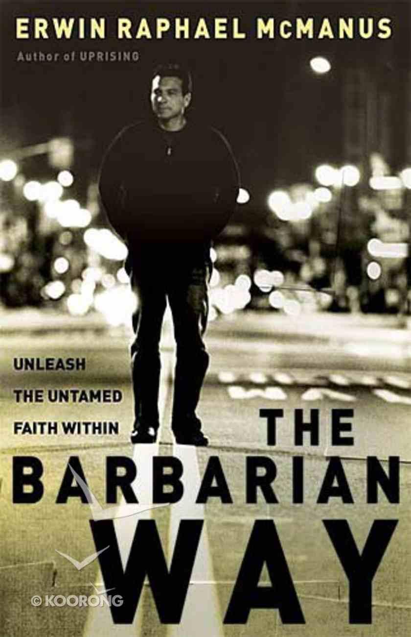 The Barbarian Way Hardback