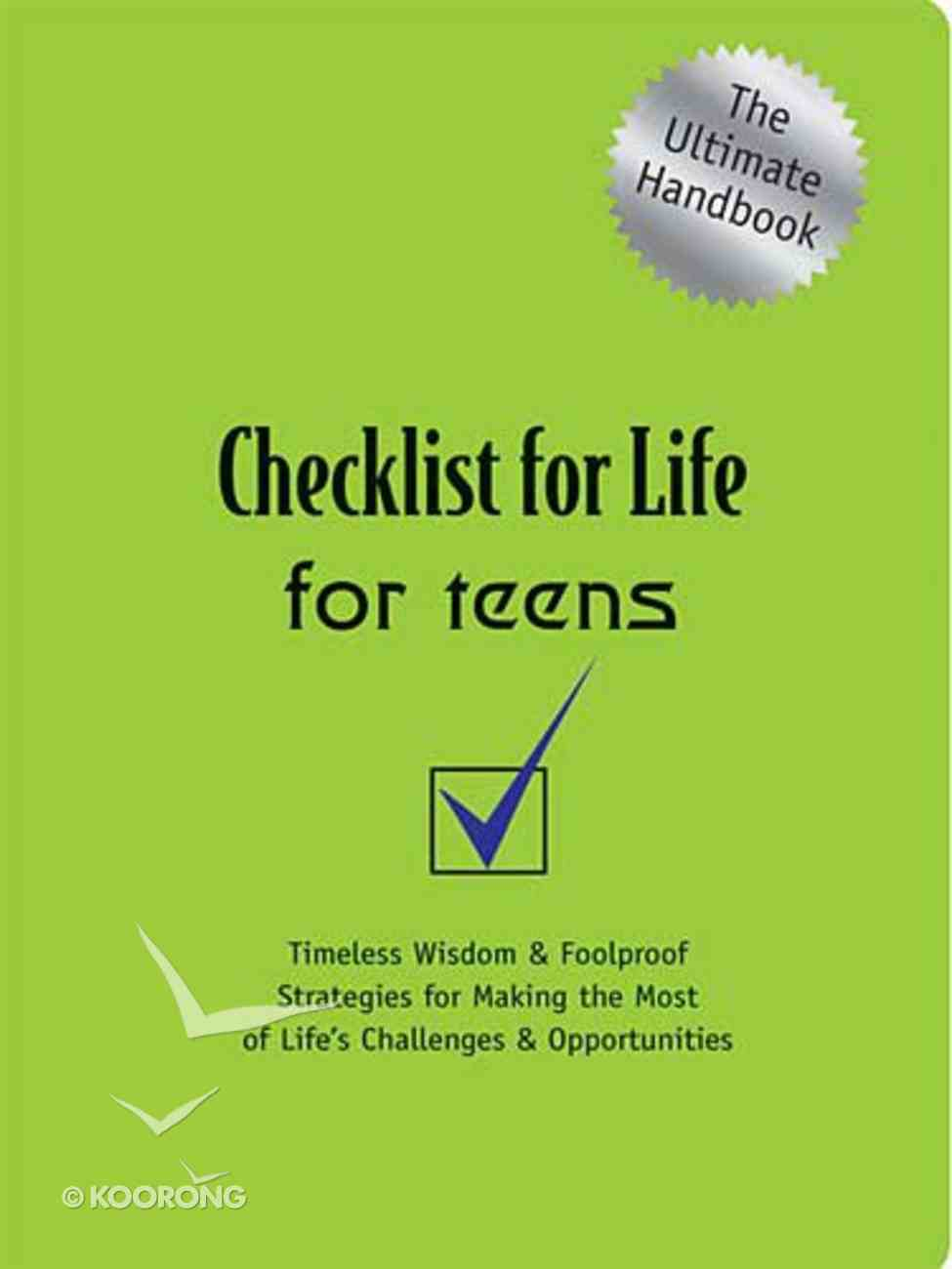 For Teens (Checklist For Life Series) Paperback