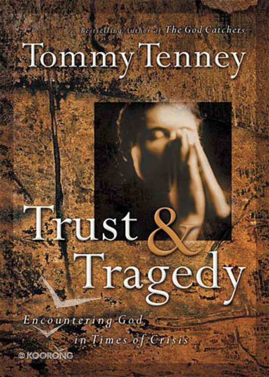 Trust & Tragedy Paperback