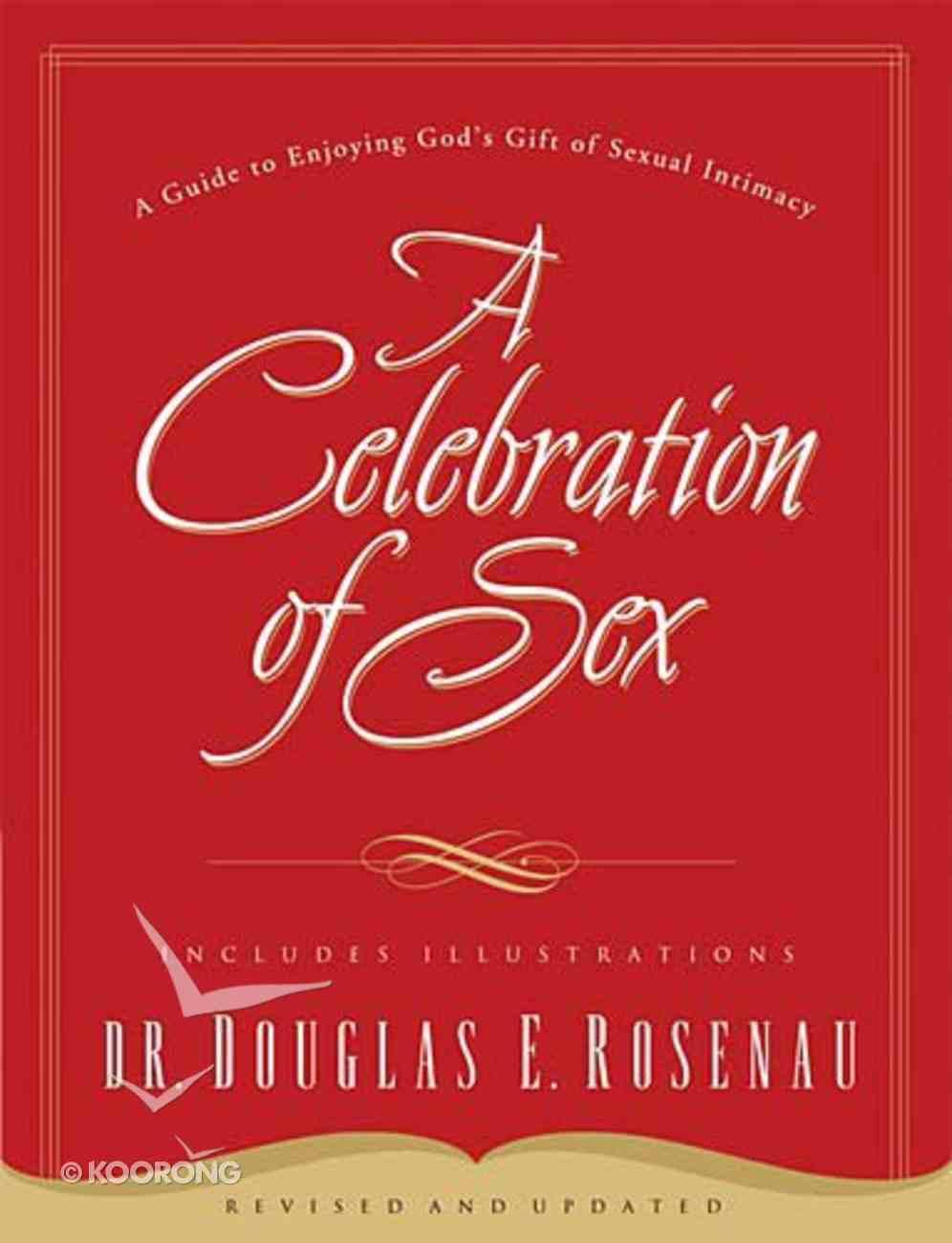 A Celebration of Sex Paperback
