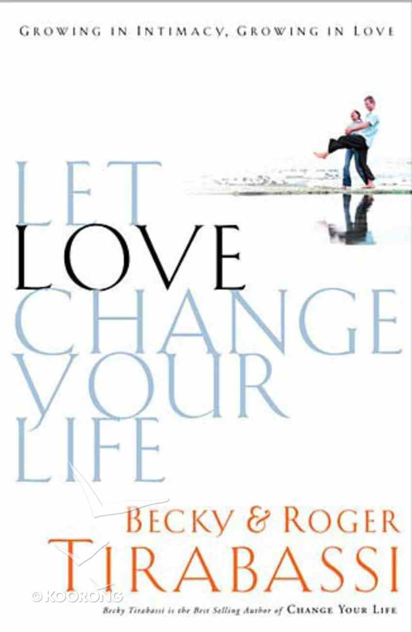 Let Love Change Your Life Paperback