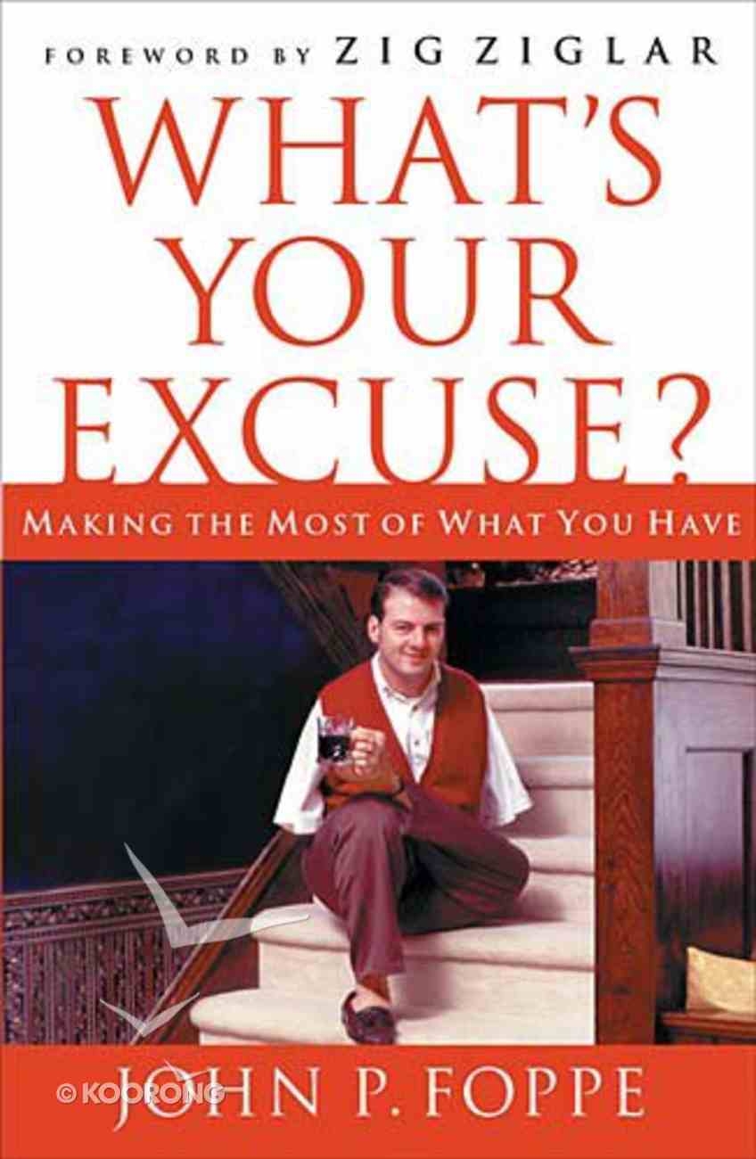 What's Your Excuse? Hardback