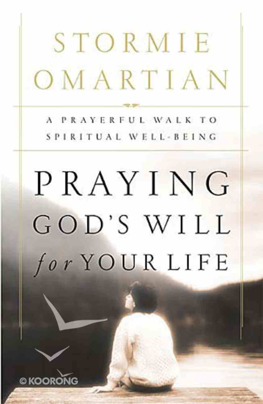 Praying God's Will For Your Life Paperback