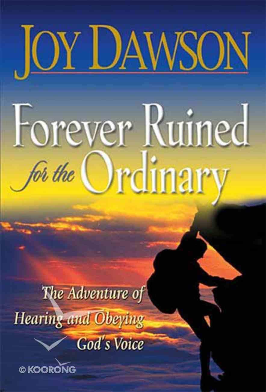 Forever Ruined For the Ordinary Hardback