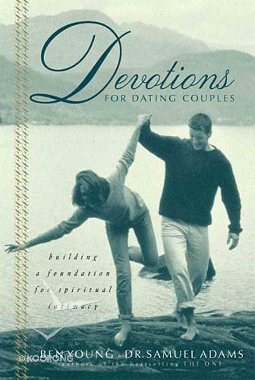 Devotions For Dating Couples Paperback