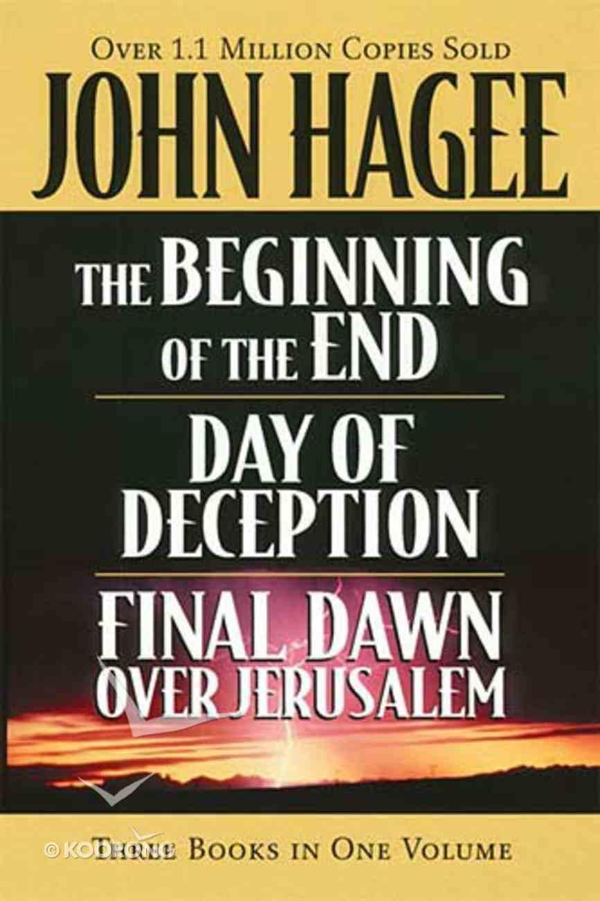 Beginning of the End, Final Dawn Over Jerusalem, Day of Deception Hardback