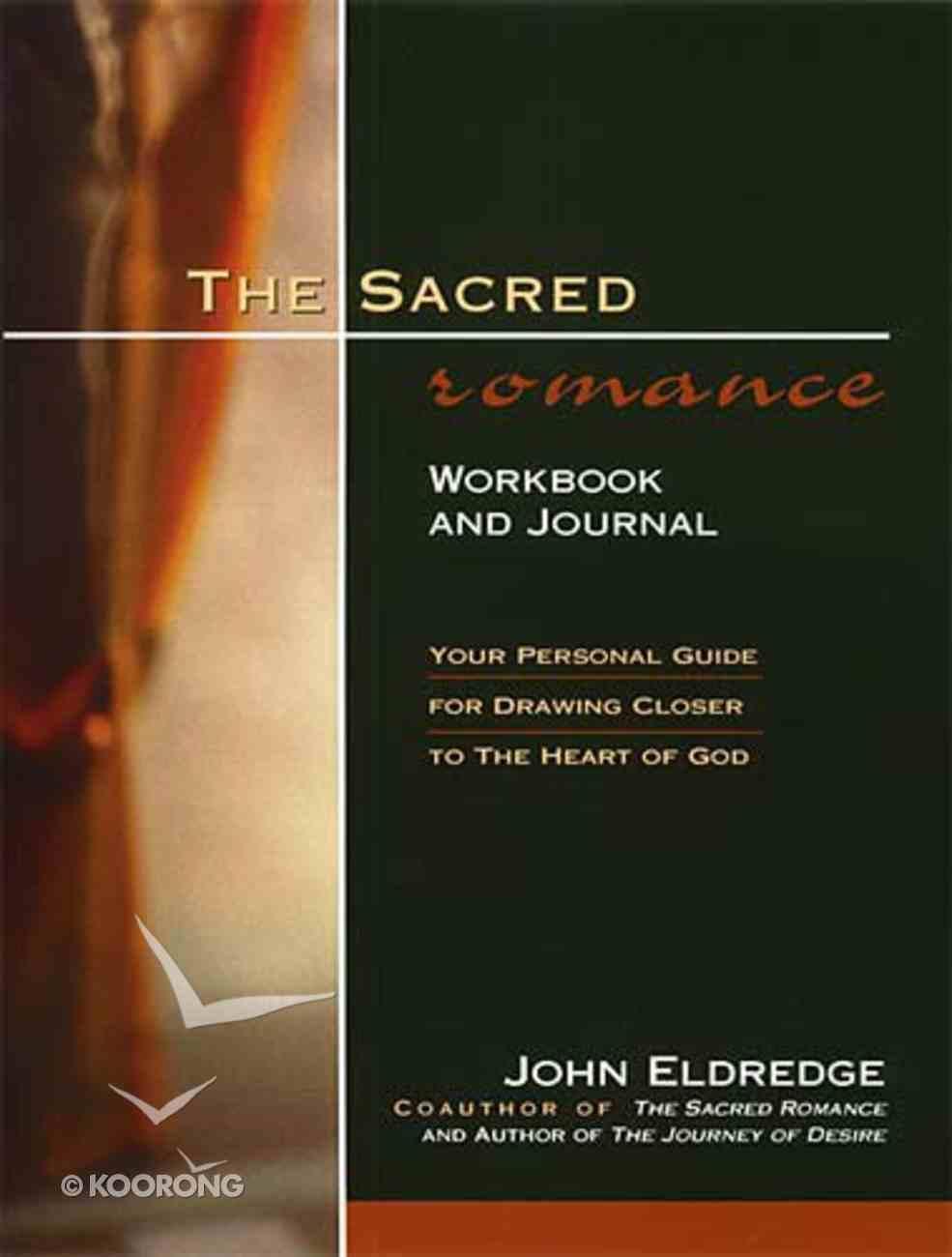 The Sacred Romance (Workbook & Journal) Paperback