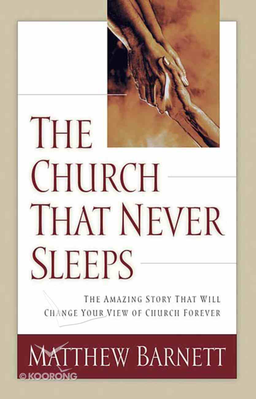 Church That Never Sleeps Paperback
