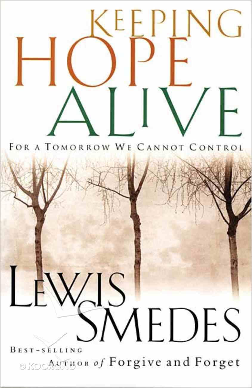 Keeping Hope Alive Paperback