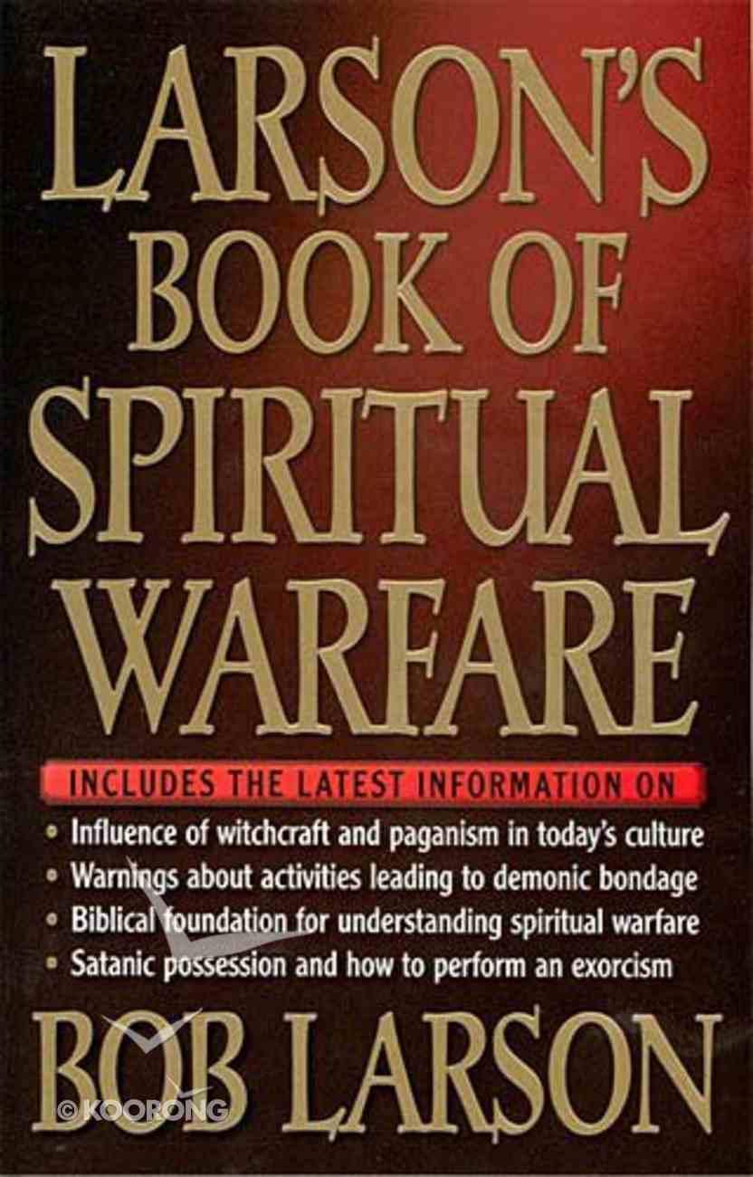 Larson's Book of Spiritual Warfare Paperback