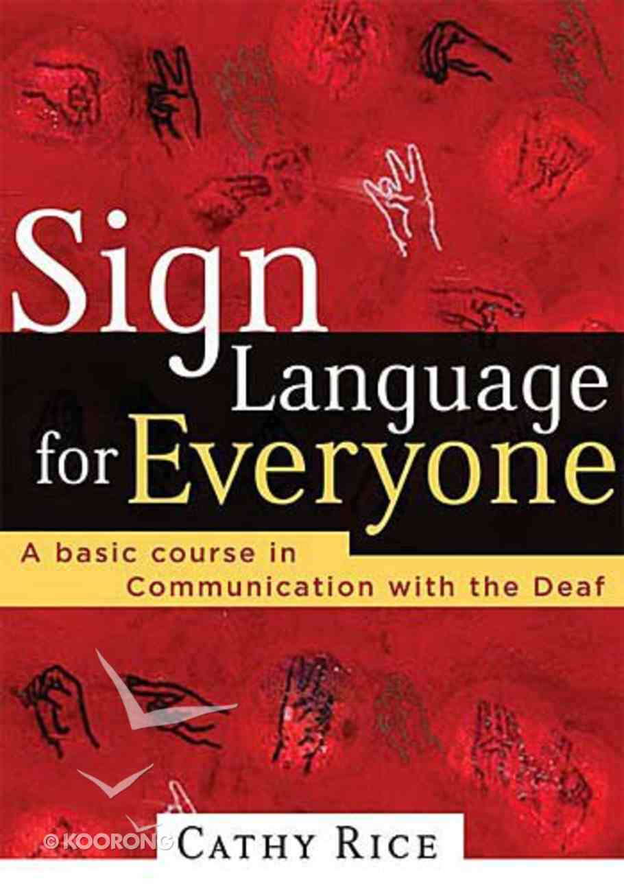 Sign Language For Everyone Paperback