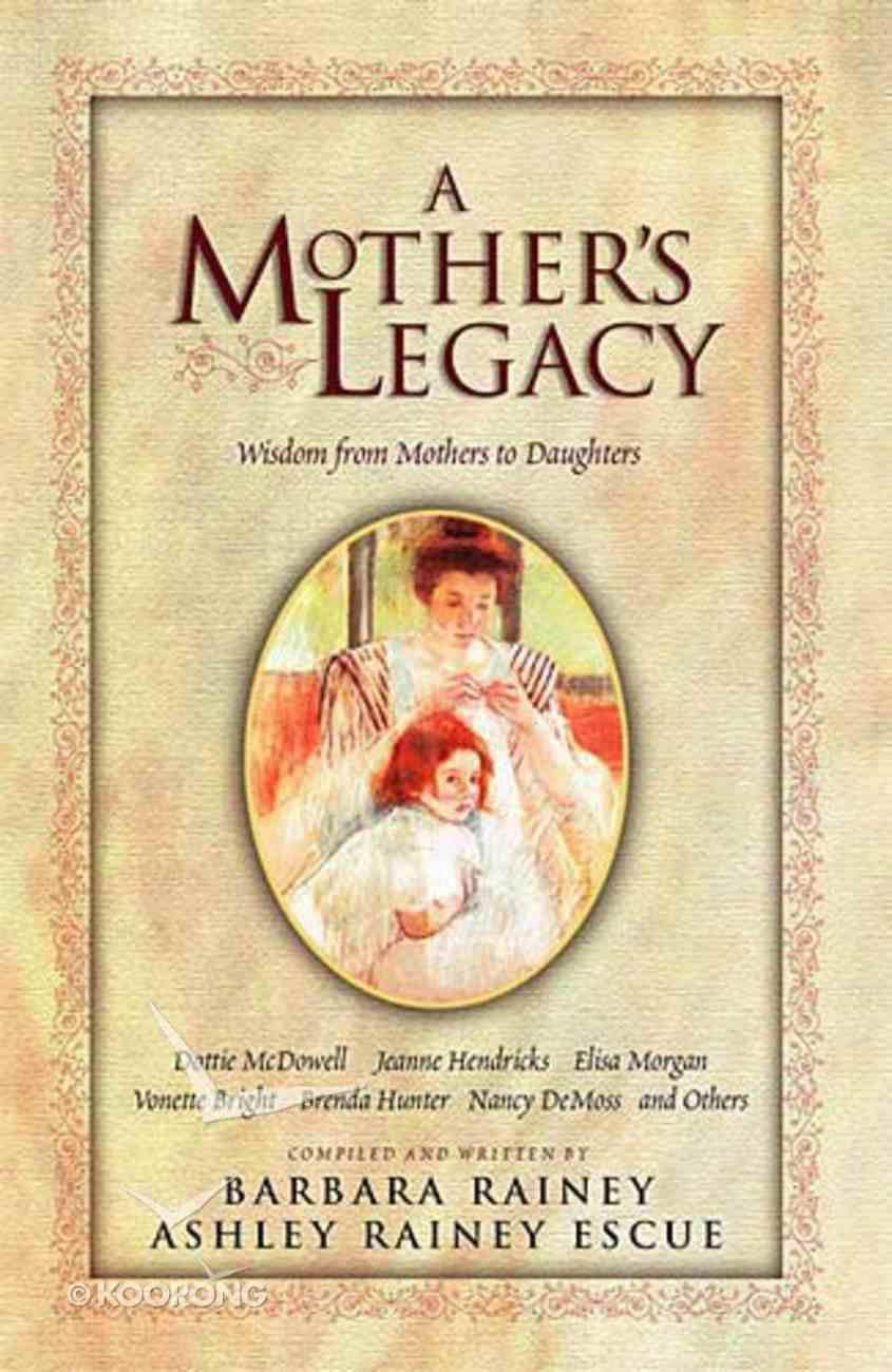 A Mother's Legacy Hardback