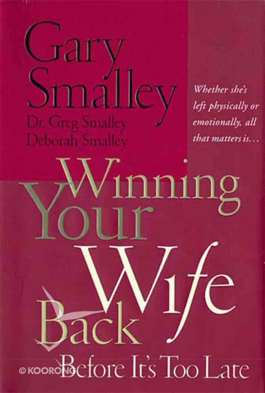Winning Your Wife Back Hardback
