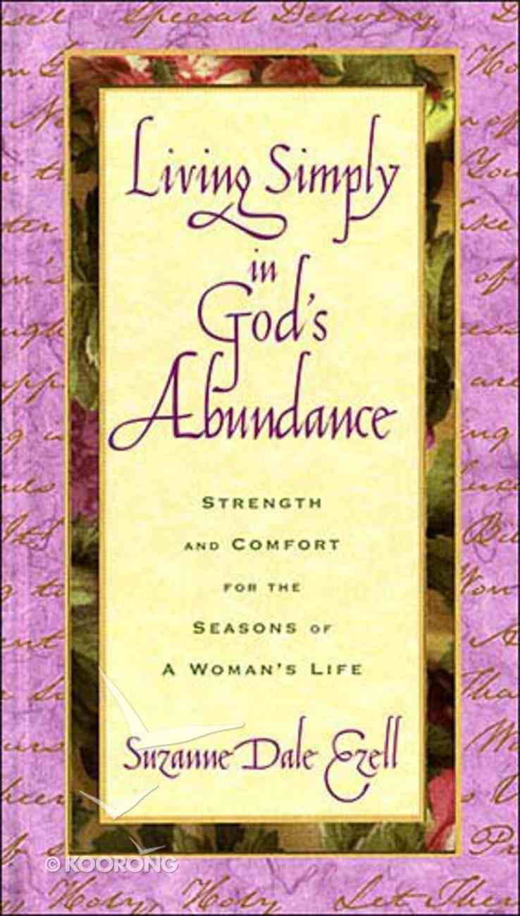 Living Simply in Gods Abundance Hardback
