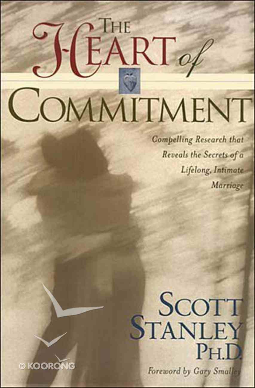 Heart of Commitment Hardback