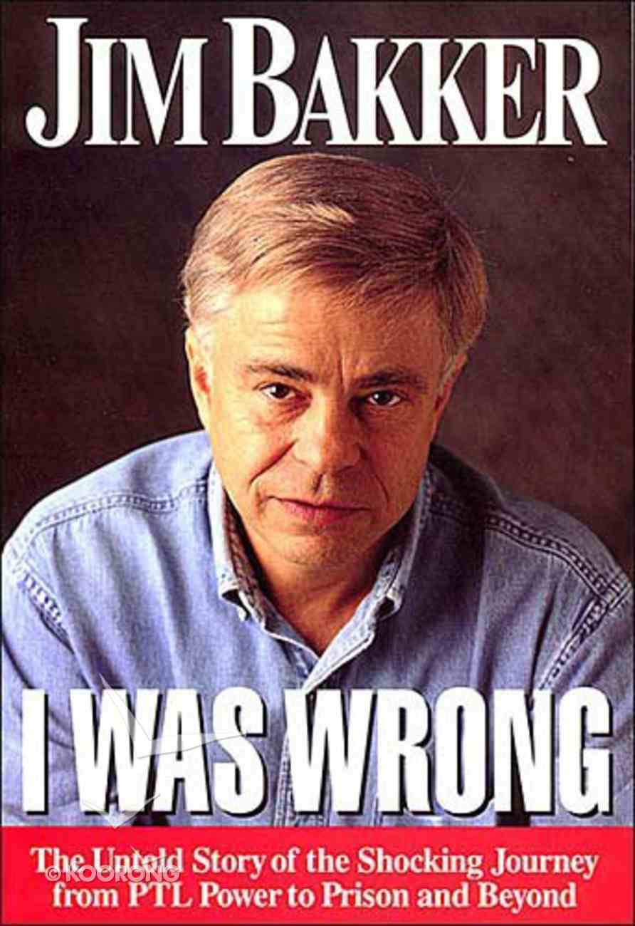 I Was Wrong Paperback