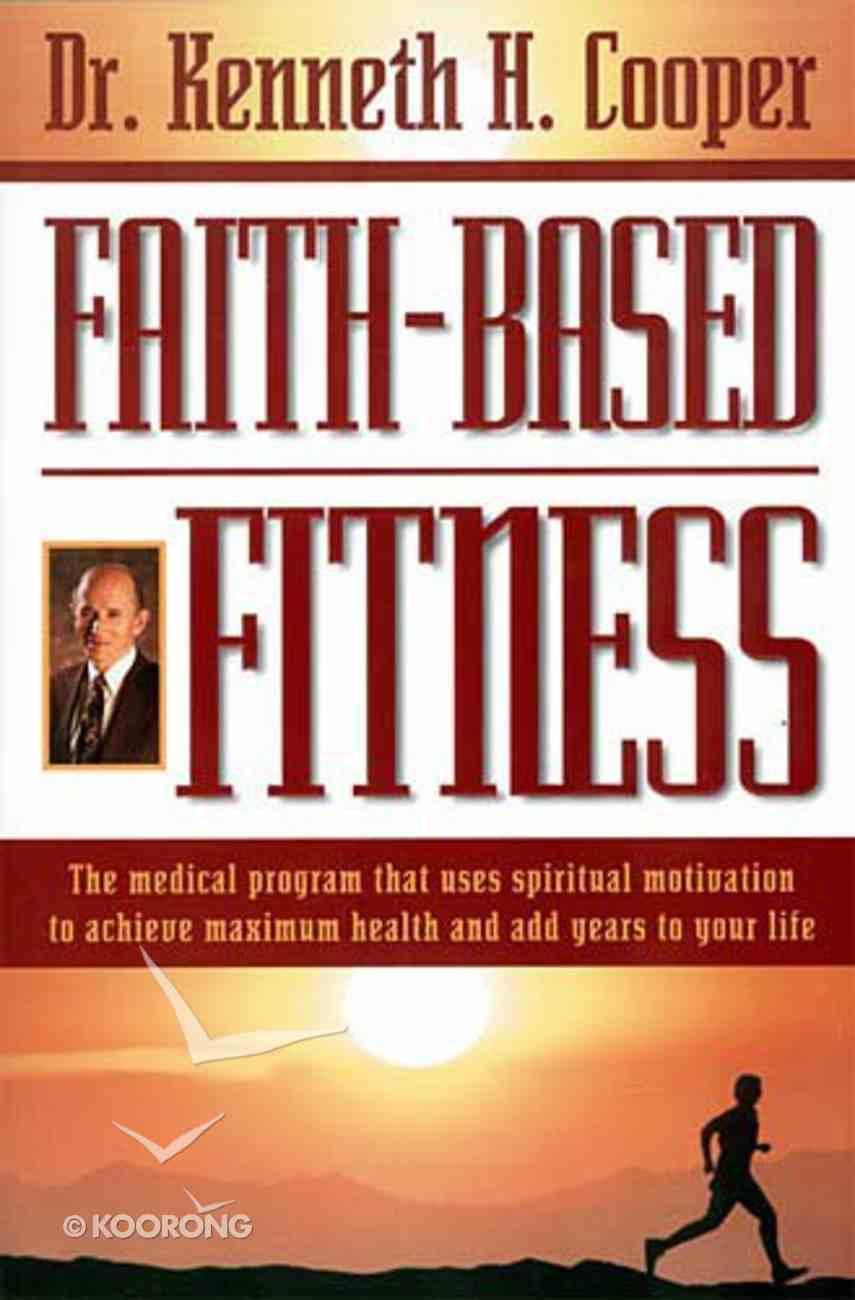 Faith Based Fitness Paperback
