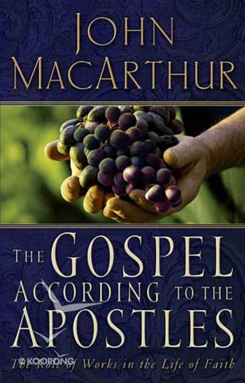The Gospel According to the Apostles Paperback