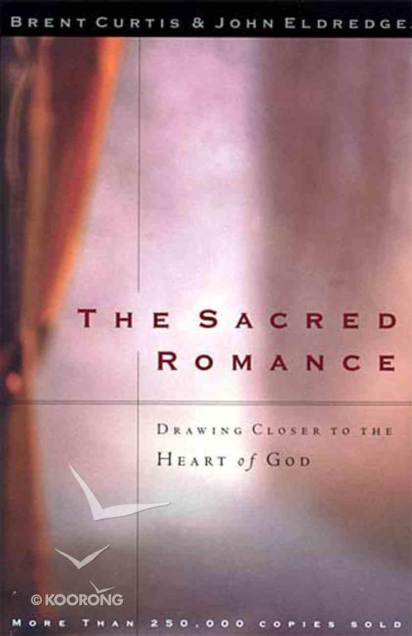 The Sacred Romance Paperback