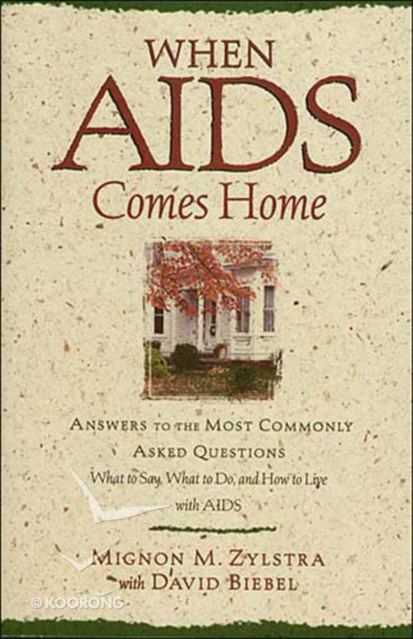 When Aids Comes Home Paperback