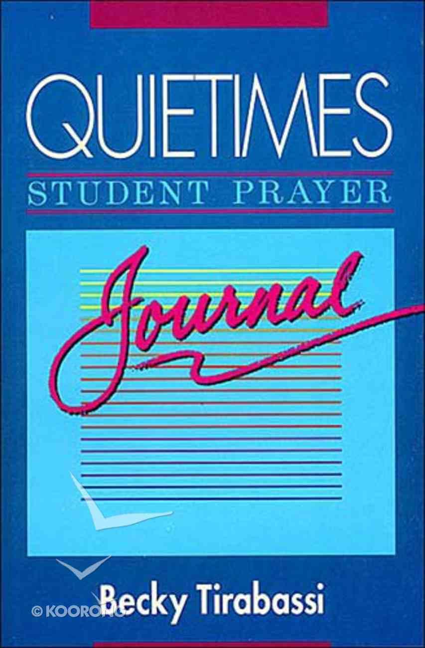 Quietimes Student Prayer Journal Paperback