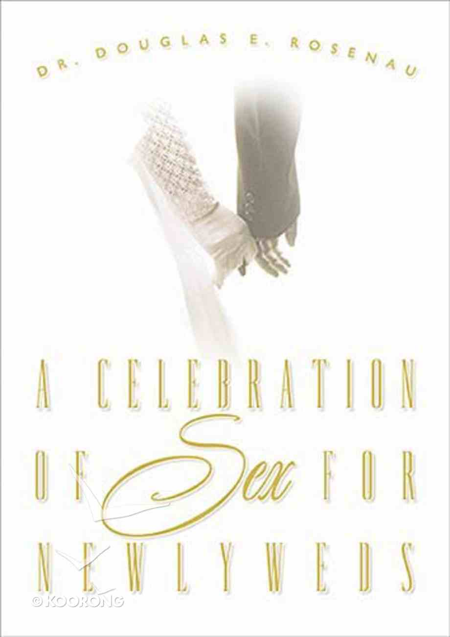 A Celebration of Sex For Newlyweds Paperback