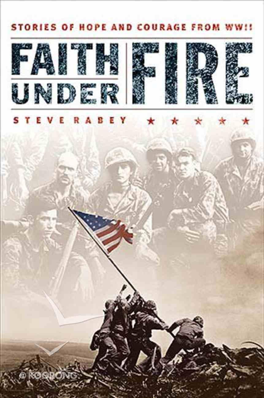 Faith Under Fire Paperback
