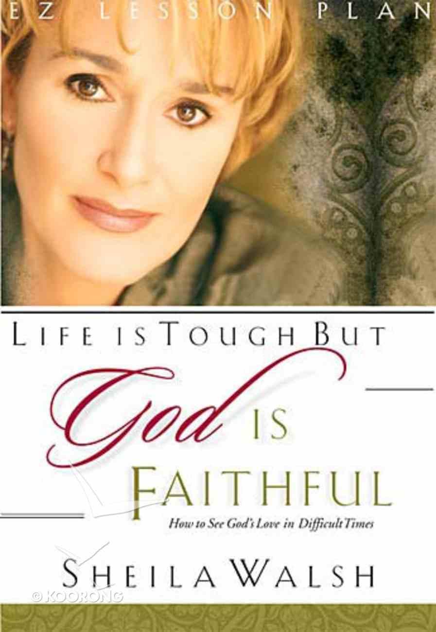 Life is Tough But God is Faithful (Kit) (Es Lesson Plan Series) Pack