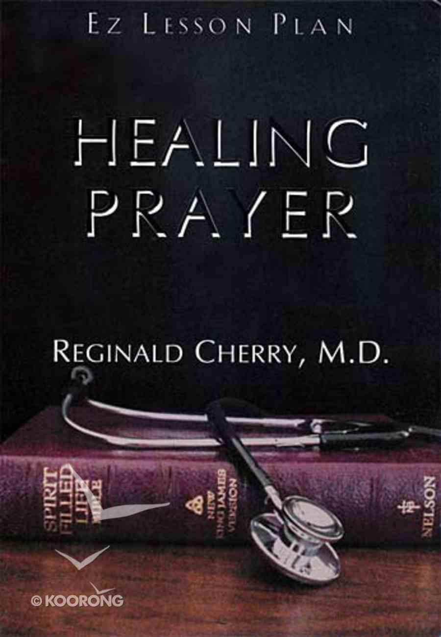 Healing Prayer (Es Lesson Plan Series) Paperback
