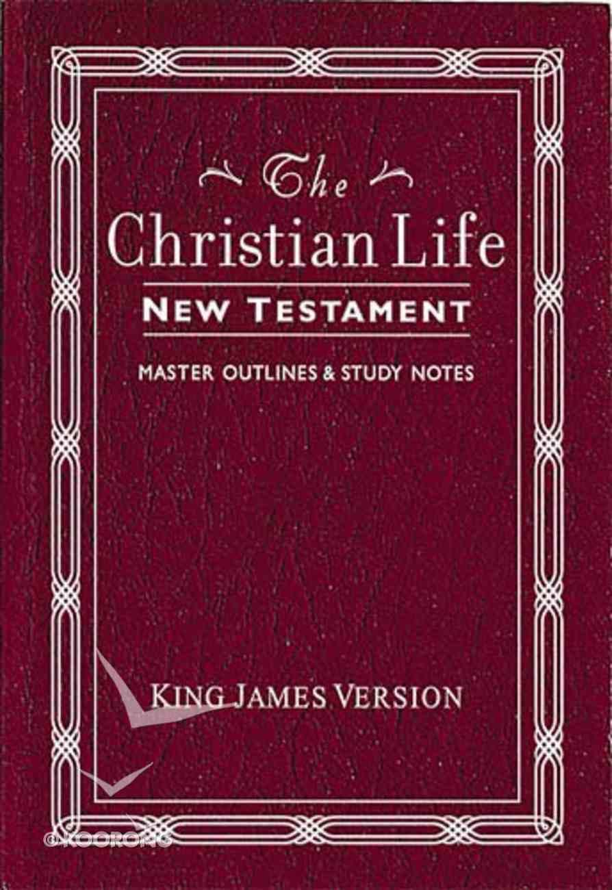 KJV Christian Life New Testament Burgundy Paperback