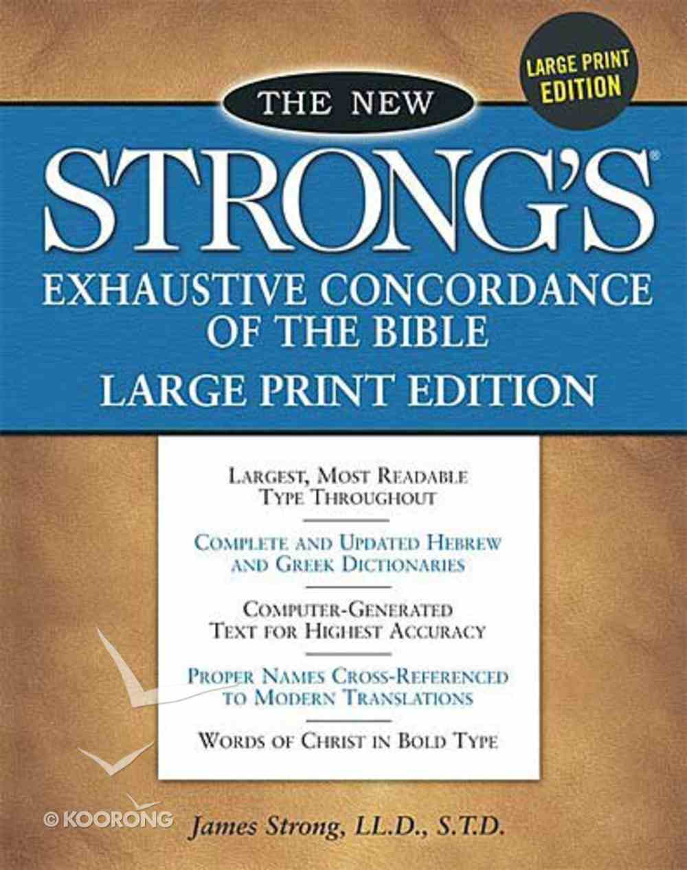 New Strong's Exhaustive Concordance Large Print Edition Hardback