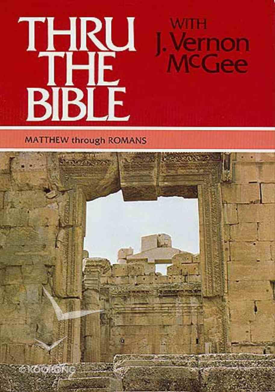 Matthew-Romans (Volume 4) (#04 in Thou The Bible Set Series) Hardback