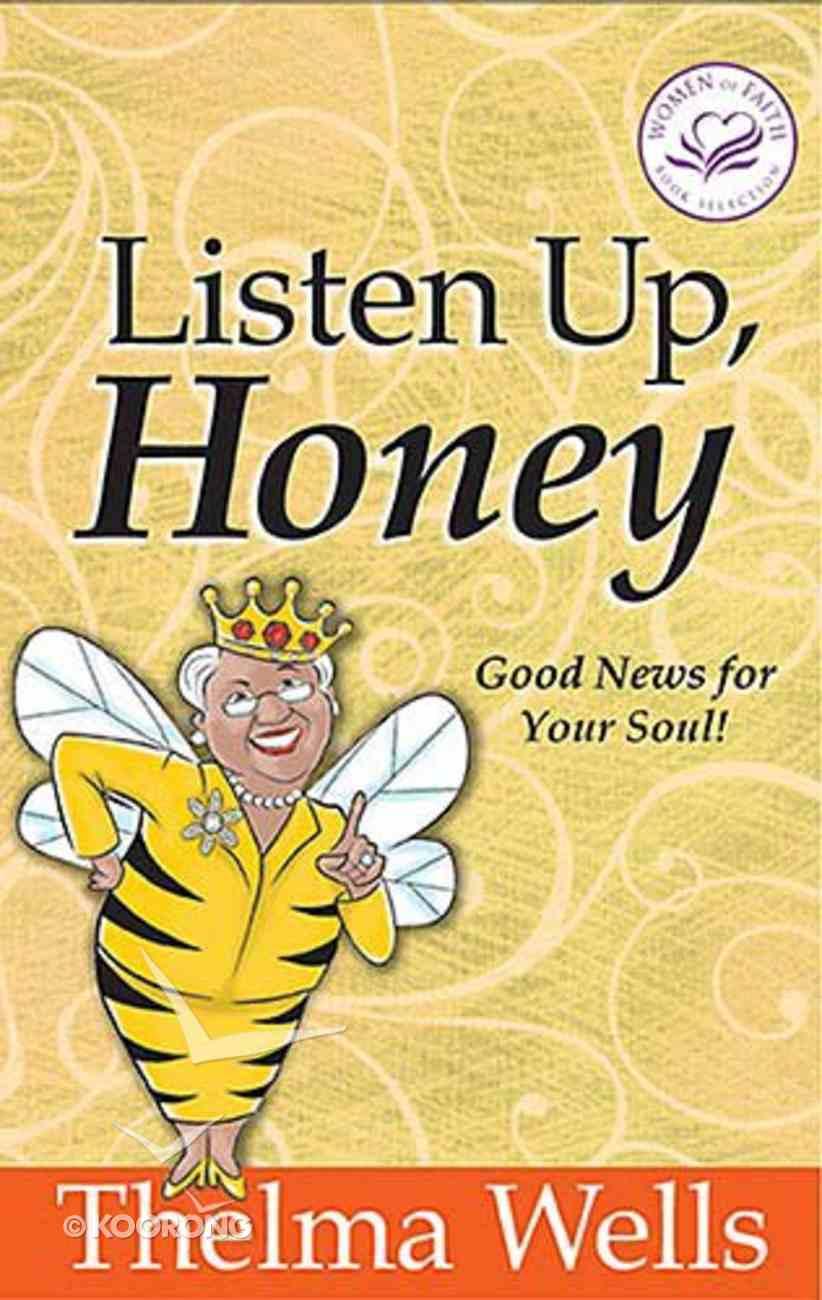 Listen Up, Honey Hardback