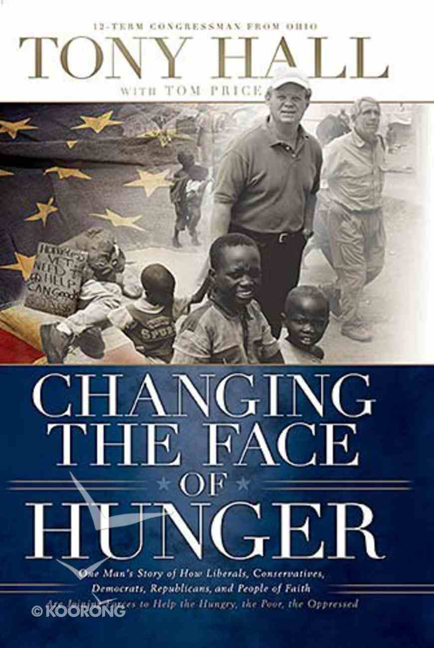 Changing the Face of Hunger Hardback