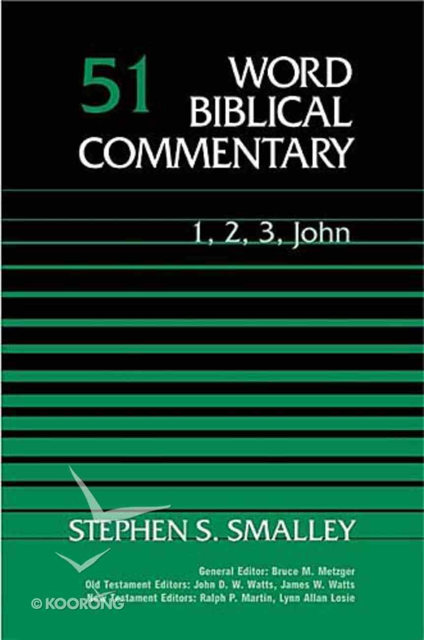 1,2,3 John (Word Biblical Commentary Series) Hardback