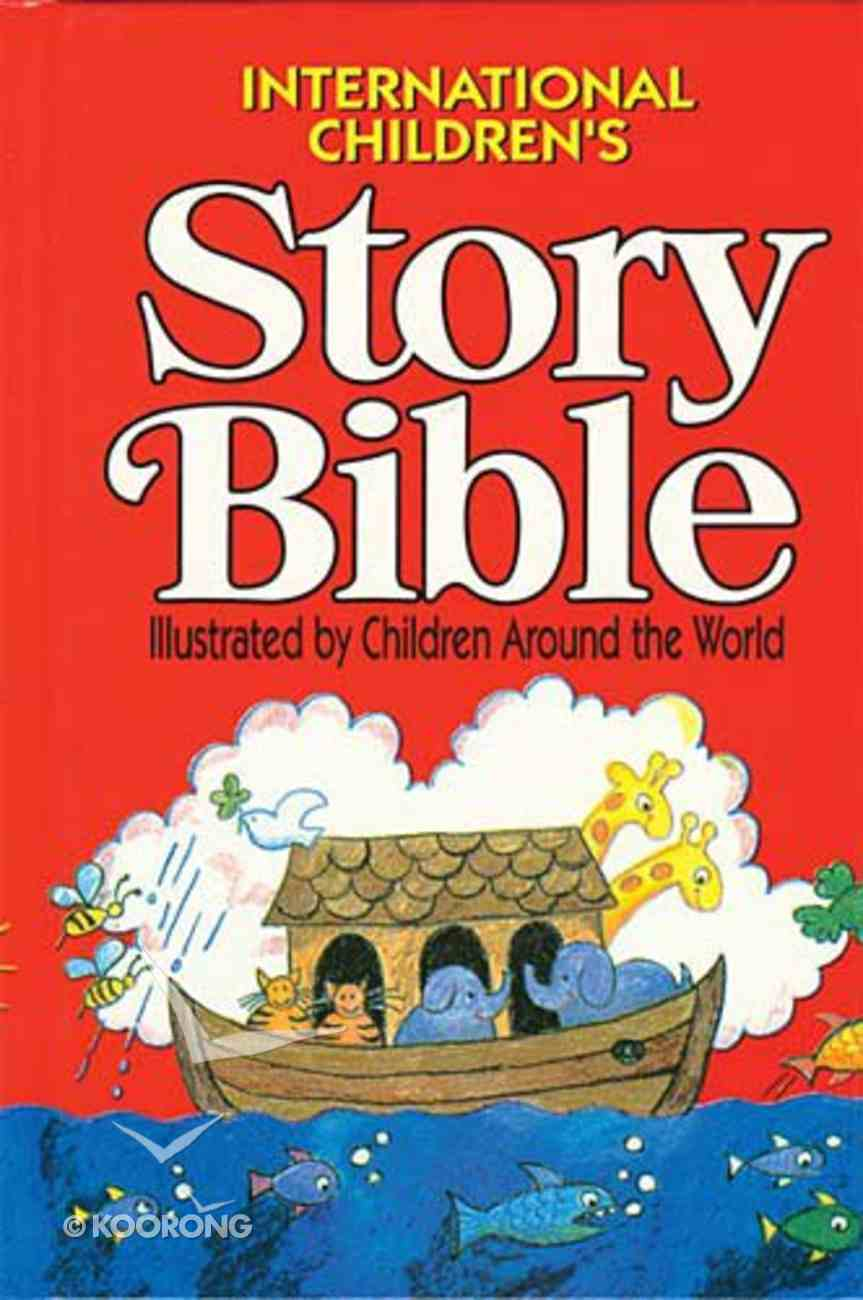 The International Children's Story Bible (Icb) Hardback