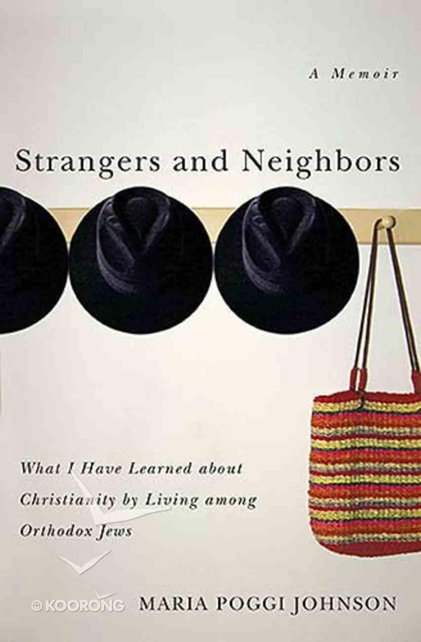 Strangers and Neighbours Paperback