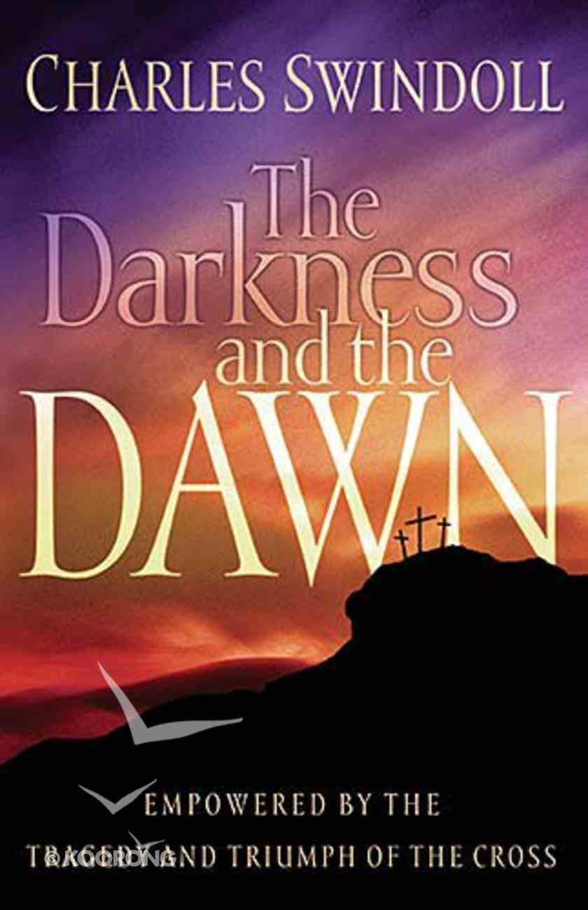 The Darkness and the Dawn Paperback