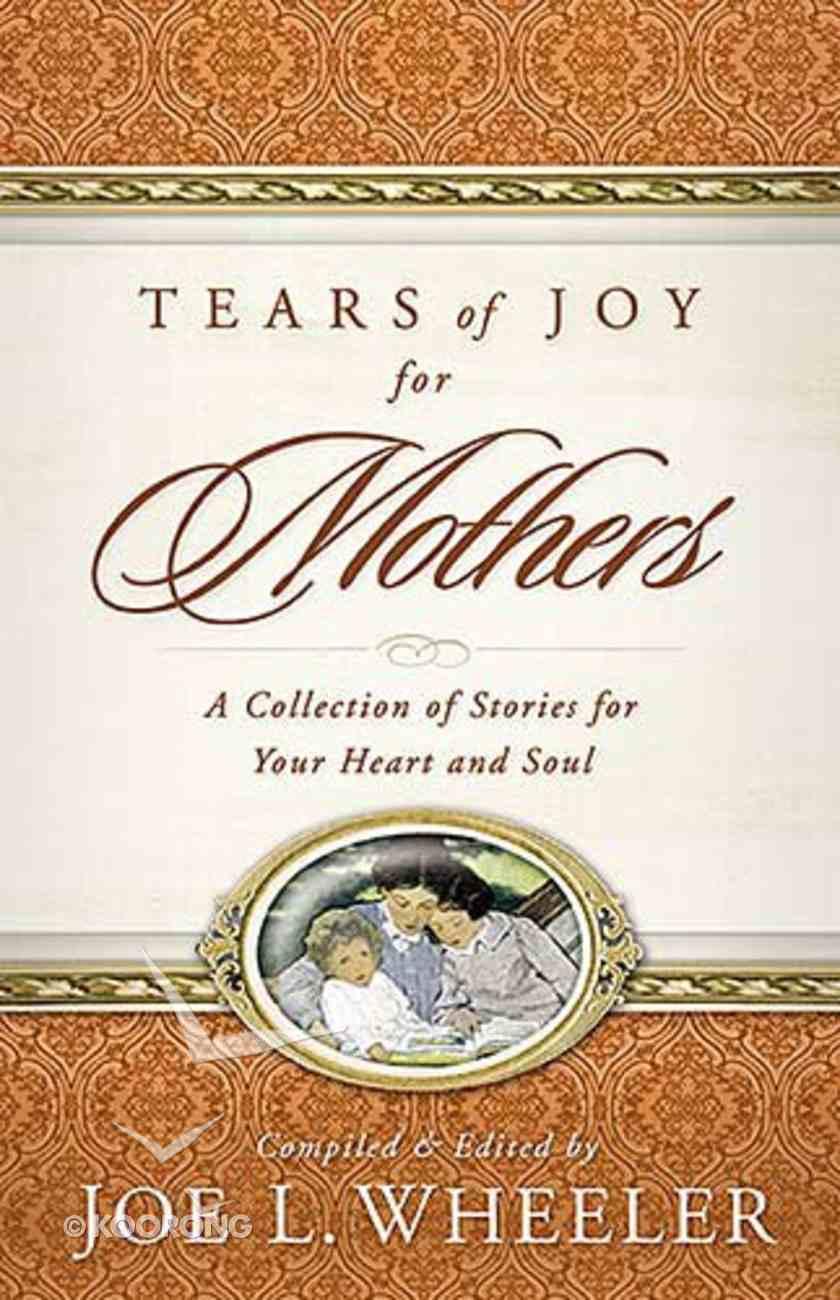 Tears of Joy For Mothers Paperback