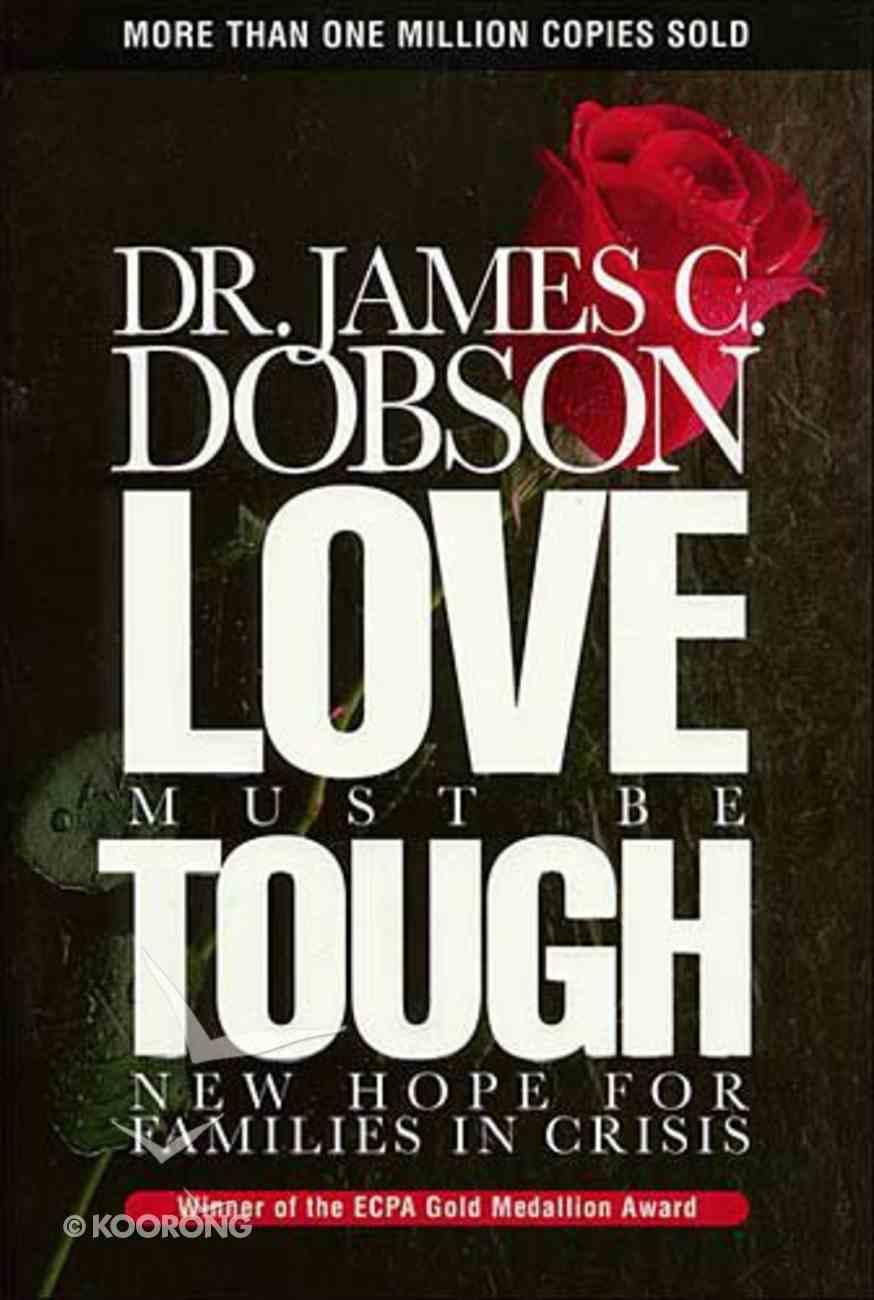 Love Must Be Tough Hardback