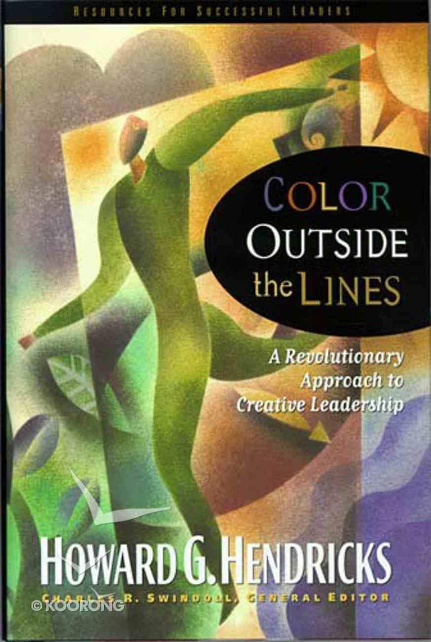 Color Outside the Lines (Swindoll Leadership Library Series) Hardback