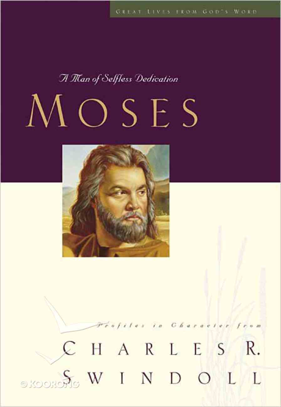 Moses (Great Lives From God's Word Series) Hardback